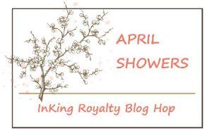 InKing Royalty Blog Hop - April